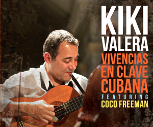 Kiki Valera - Vivencias en clave cubana - New Cuban Son album - Traditional Cuban Music