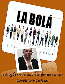 La Bolá with new singer Gerardito