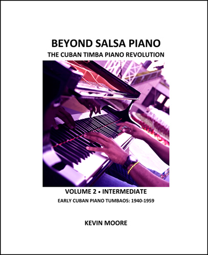 Beyond Salsa Piano, Vol. 2