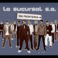 La Sucursal S.A. - Sin Fronteras