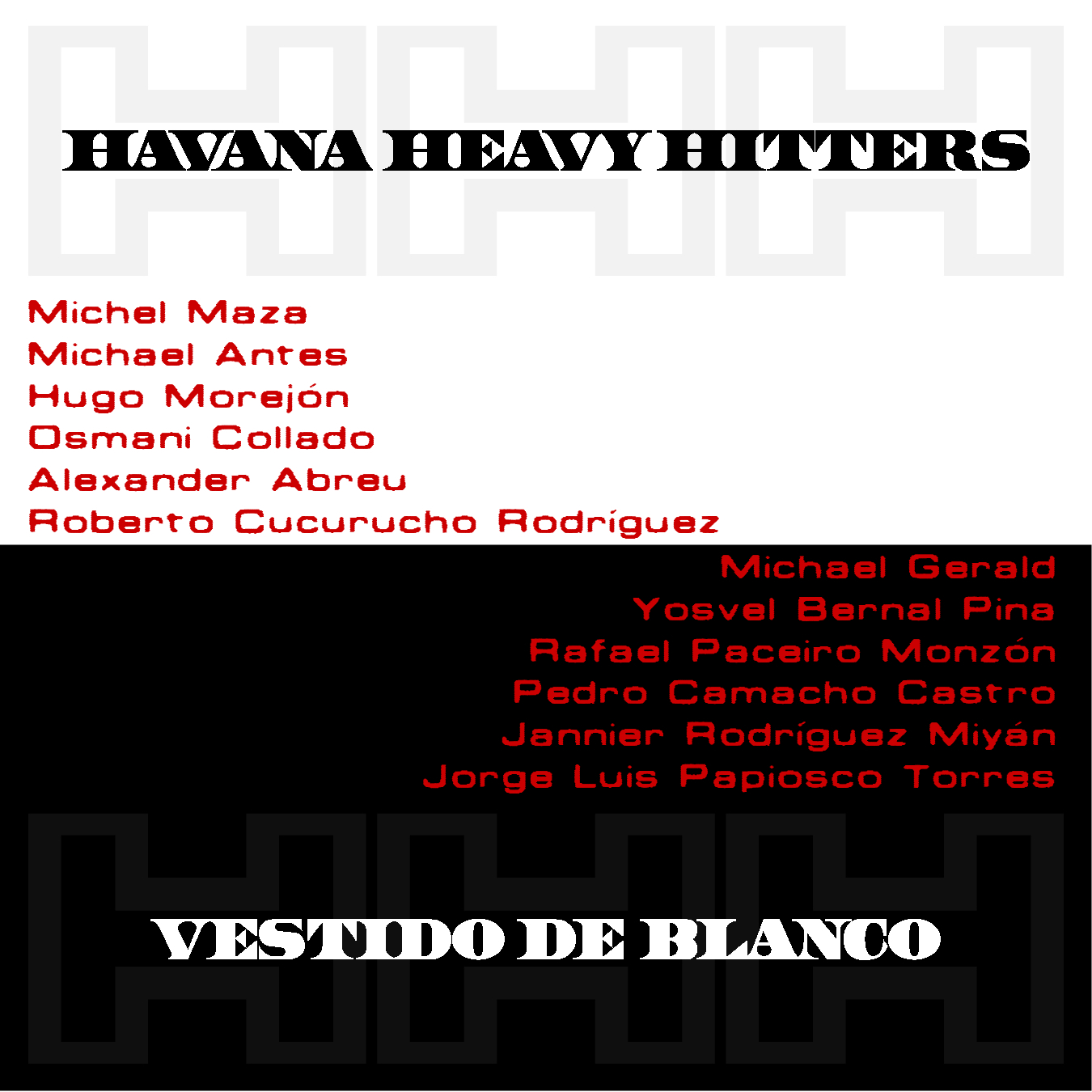 Vestido De Blanco by Havana Heavy Hitters - Cuban music - Best Tropical Latin - 54th Grammy Awards