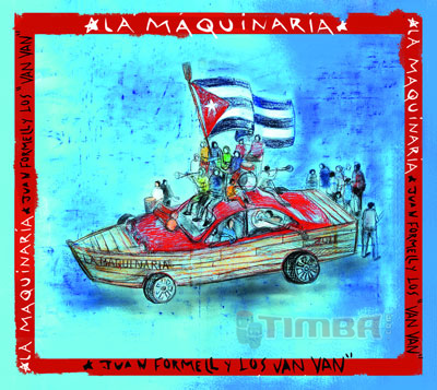 La Maquinaria - New album from Los Van Van - Cuban Music News - Noticias de música cubana