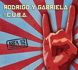 Area 52 - New album Rodrigo y Gabriela with Samuell Formell of Los Van Van - Cuban Music News - Noticias de música cubana