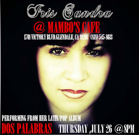 Iris Sandra @ Mambo's Café Los Angeles - Cuban Music News - Noticias de música cubana