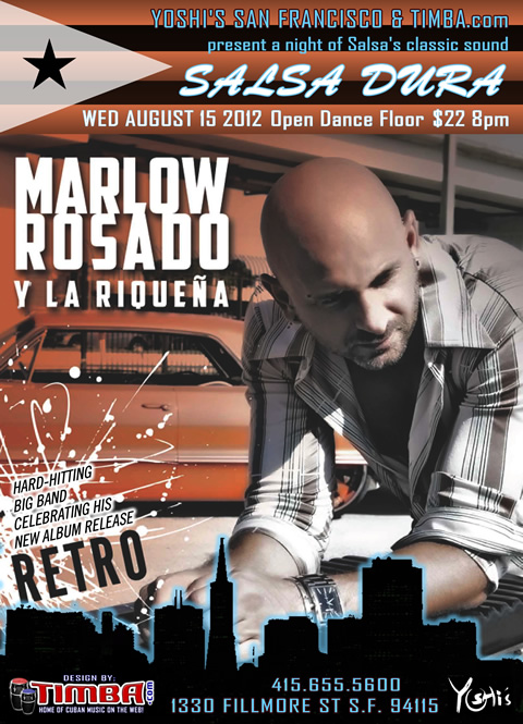 Marlow Rosado y la Riqueña - Wednesday, August 15 2012 - Yoshi's San Francisco - Salsa Dura & Latin Jazz