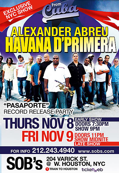 Havana D' Primera @ SOBs nightclub in New York - November 8 &amp; 9 - Cuban Music News - Noticas de musica cubana