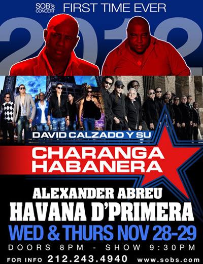 Alexander Abreu and Havana D' Primera AND David Calzado y la Charanga Habanera. November 28 &amp; 29 - 2 night double-header at S.O.B.s in NYC - Cuban Music News - Noticias de m&uacute;sica cubana