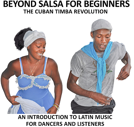 Beyond Salsa For Beginners - Cuban music news - Noticias de musica cubana