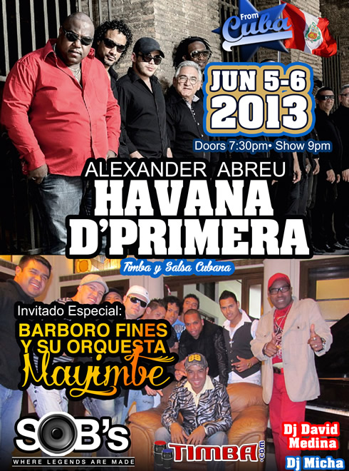 Bárbaro Fines y su Mayimbe opening for Havana D'Primera @ S.O.B.s in New York - June 5 & 6 - Cuban music news - Noticias de musica cubana