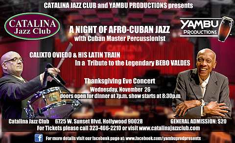 CALIXTO OVIEDO & HIS LATIN TRAIN - Catalina Jazz Club - Wednesday, November 26, 2014, 08:00PM