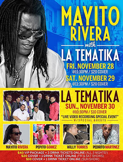 November 28, 29 & 30 - Gonzalez y Gonzalez presents: Mayito Rivera Y La Temati-K (NYC)