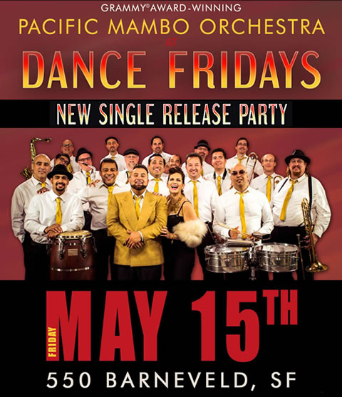 Come celebrate the release of Pacific Mambo Orchestra's new single and first official video -- the PACIFIC MAMBO DANCE -- at the best Friday night dance party in San Francisco.