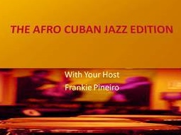English The Afro Cuban Jazz Edition On Wslr Continues To