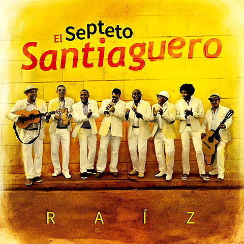 Raíz - EL SEPTETO SANTIAGUERO - 2017 Latin  Grammy(R) - BEST TRADITIONAL TROPICAL ALBUM - MEJOR ÁLBUM TROPICAL TRADICIONAL