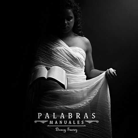 Palabras Manuales - DANAY SUAREZ - 2017 Latin  Grammy(R) - BEST ALTERNATIVE MUSIC ALBUM - MEJOR ÁLBUM DE MÚSICA ALTERNATIVA