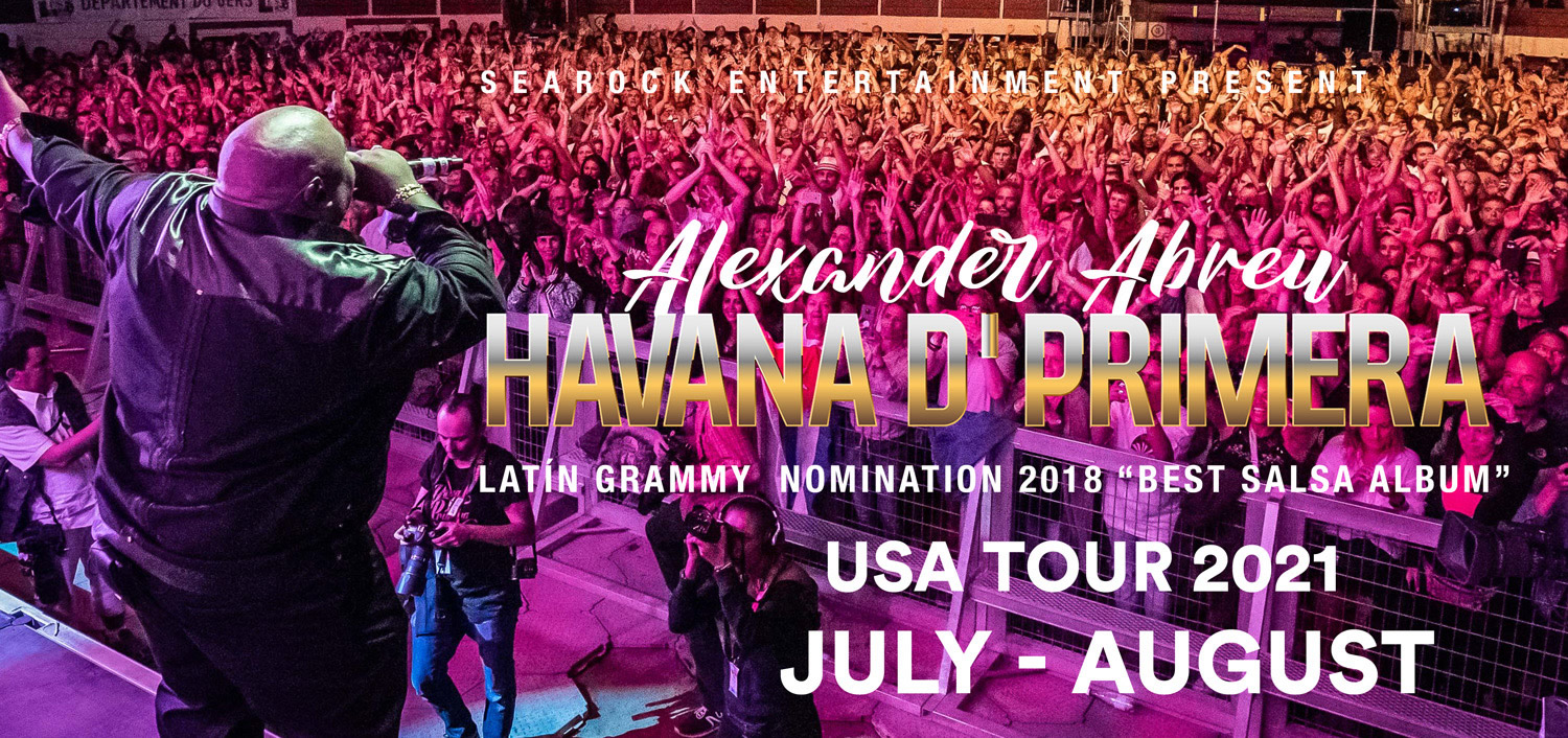 Searock Entertainment Presents Habana D'Primera Summer 2021