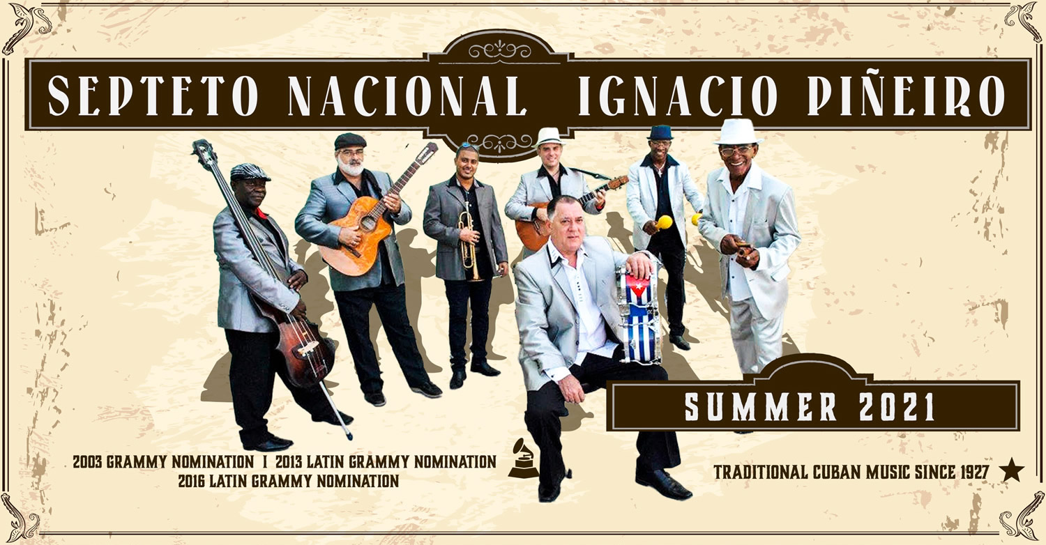 Searock Entertainment Presents el septeto Nacional Ignacio Piñeiro Summer 2021