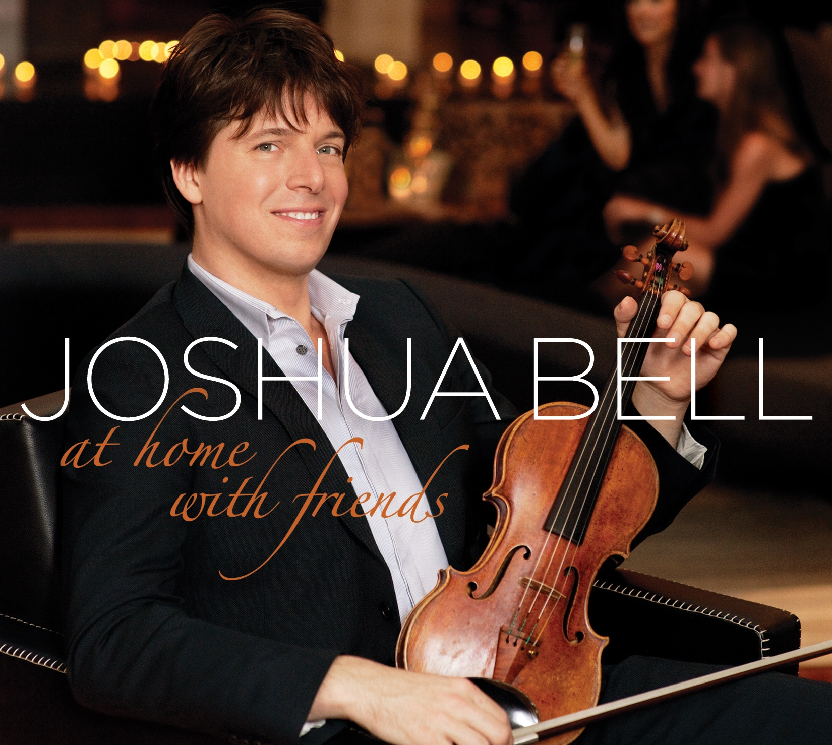 Listen & Purchase - Joshua Bell - At Home With Friends