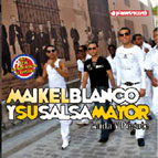 Maykel Blanco y Salsa Mayor Anda y pegate