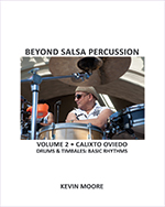 Calixto Oviedo: Beyond Salsa Percussion