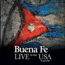 Buena Fe - Live in the USA