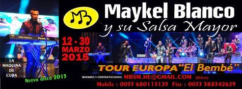 Maykel Blanco & Su Salsa Mayor Europe 2015