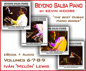 The best Cuban piano instructional series - Tumbaos from the Masters - Beyond Salsa Piano