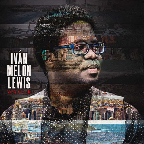 """ván """"Melón"""" Lewis nominado al Latin Grammy - Disco de Latin Jazz titulado """"Voyager"""""""
